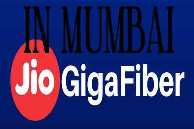 Jio GigaFiber in Mumbai-Booking Online,Plans and Customer Care in 2019