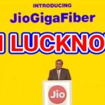 Jio GigaFiber in Lucknow (Registration) Plans, Offers, Customer Care and FAQ