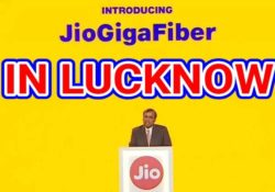 Jio GigaFIber in Lucknow