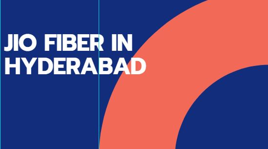 jio fiber in Hyderabad